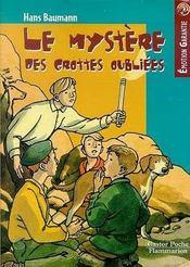 Le mystere des grottes oubliees - - emotion garantie, roman, junior des 10/11ans - Intérieur - Format classique