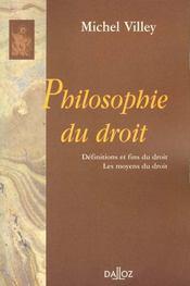 Philosophie du droit ; définition et fins du droit ; les moyens du droit - Intérieur - Format classique