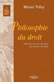 Philosophie du droit ; définition et fins du droit ; les moyens du droit - Couverture - Format classique