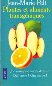 Plantes Et Aliments Transgeniques - Intérieur - Format classique