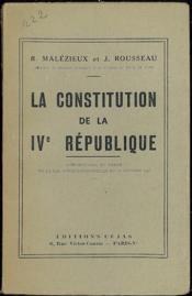 LA CONSTITUTION DE LA IVème RÉPUBLIQUE, Commentaire et texte de la loi constitutionnelle du 2 octobre 1946 - Couverture - Format classique