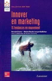Innover En Marketing : 15 Tendances En Mouvement (Collection Edf R&D) - Couverture - Format classique