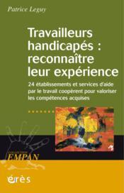 Revue Empan ; Travailleurs Handicapés ; Reconnaître Leur Expérience - Couverture - Format classique