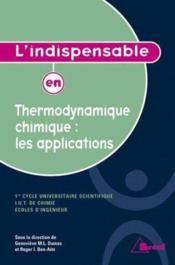 L'indispensable en thermodynamique chimique : applications - Couverture - Format classique