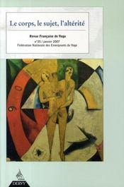 Revue Francaise De Yoga N.35 ; Le Corps, Le Sujet, L'Altérité - Intérieur - Format classique