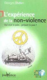 L'expérience de la non-violence ; qui veut la paix ... prépare la paix - Intérieur - Format classique