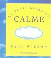 Le petit livre du calme - Couverture - Format classique