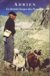 Adrien ; le dernier berger des Pyrénées - Couverture - Format classique