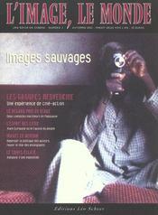 L'image, le monde n 3 - images sauvages - Intérieur - Format classique