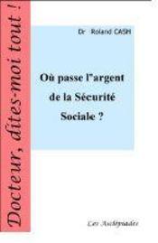 Où passe l'argent de la Sécurité Sociale ? - Intérieur - Format classique