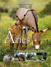 Nos ânes ; toutes les races de France - Couverture - Format classique