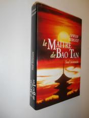 Sud lointain.. 3. Le maître de Bao Tan - Couverture - Format classique