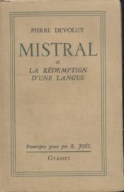 Mistral Et La Redemption D'Une Langue. - Couverture - Format classique