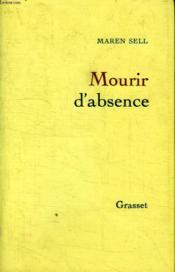 Mourir D Absence. - Couverture - Format classique