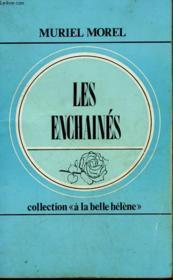 Les Enchaines. Collection : A La Belle Helene N° 17 - Couverture - Format classique