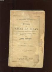 Oeuvres De Maine De Biran. Tome 1. Le Premier Journal - Couverture - Format classique
