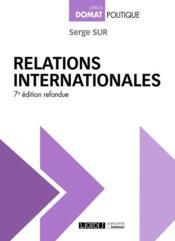 Relations internationales (7e édition) - Couverture - Format classique