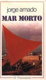 Mar morto - - traduit du bresilien - preface, chronologie et bibliographie - Couverture - Format classique