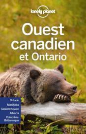 Ouest canadien et Ontario (4e édition) - Couverture - Format classique