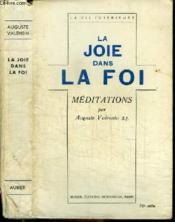 La Joie Dans La Foi - Meditations - Couverture - Format classique