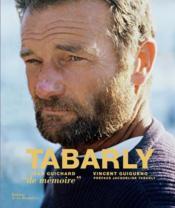 Tabarly ; de mémoire - Couverture - Format classique