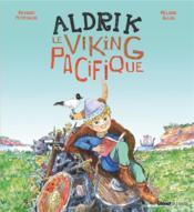 Aldrik, le viking pacifique - Couverture - Format classique
