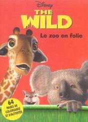 The wild ; le zoo en folie - Intérieur - Format classique