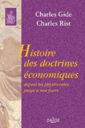 Histoire des doctrines économiques ; depuis les physiocrates jusqu'à nos jours - Couverture - Format classique