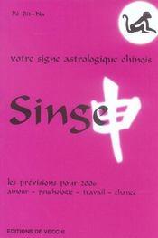 Horoscope Chinois 2006 : Singe - Intérieur - Format classique