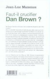 Faut-il crucifier Dan Brown ? - 4ème de couverture - Format classique