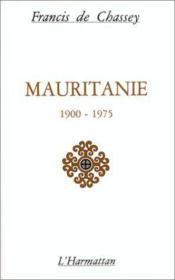 Mauritanie 1900-1975 ; facteurs économiques - Couverture - Format classique