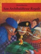 Son Archibaltesse Royale - Couverture - Format classique