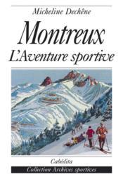 Montreux, L'Aventure Sportive - Couverture - Format classique