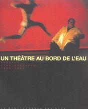 Vidy. un theatre au bord de l'eau, vol.3, 1999-2004 - Intérieur - Format classique