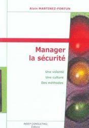 Manager la securite. une volonte. une culture. des methodes. (2e édition) - Intérieur - Format classique