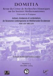 Domitia t.5 ; acteurs, tendances et contestations de l'economie contemporaine en mediterranee occidentale - Couverture - Format classique