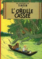 Les aventures de Tintin T.6 ; l'oreille cassée - Couverture - Format classique