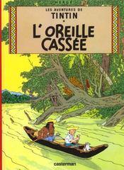Les aventures de Tintin T.6 ; l'oreille cassée - Intérieur - Format classique