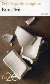 Petit éloge de la rupture - Couverture - Format classique