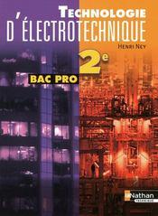 Technologie d'électrotechnique ; 2nde bac pro ; livre de l'élève (édition 2009) - Couverture - Format classique
