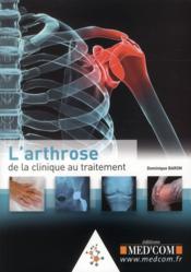 L'arthrose : de la clinique au traitement - Couverture - Format classique