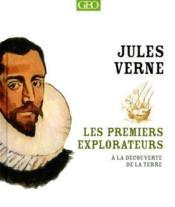 Les premiers explorateurs ; à la découverte de la Terre - Couverture - Format classique