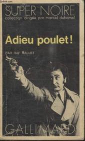 Collection Super Noire N° 1. Adieu Poulet. - Couverture - Format classique