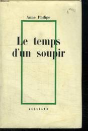 Le Temps D Un Soupir. - Couverture - Format classique