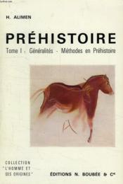 Atlas De La Prehistoire, Vol. I, Generalites, Methodes En Prehistoire - Couverture - Format classique