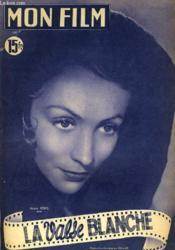 Mon Film N° 217 - La Valse Blanche - Couverture - Format classique