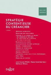 Stratégie contentieuse du créancier (2e édition) - Couverture - Format classique