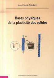Bases physiques de la plasticité des solides - Intérieur - Format classique
