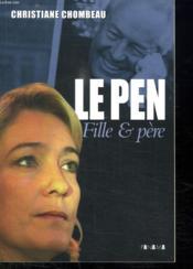 Marine Le Pen, à l'ombre du père - Couverture - Format classique