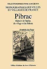 Pilbrac : histoire de l'eglise, du village et du chateau - Couverture - Format classique